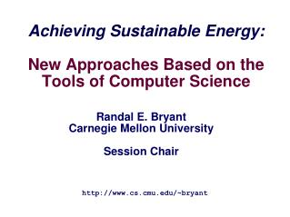 Achieving Sustainable Energy:  New Approaches Based on the Tools of Computer Science