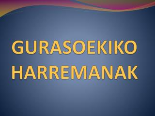 GURASOEKIKO HARREMANAK