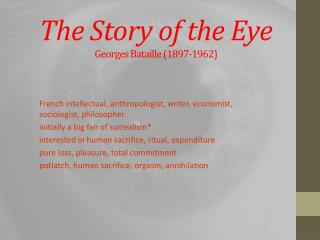 The Story of the Eye Georges  Bataille  (1897-1962)