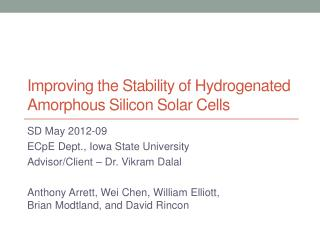 Improving the Stability of Hydrogenated Amorphous Silicon Solar Cells