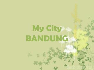 My City BANDUNG