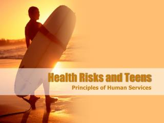 Health Risks and Teens