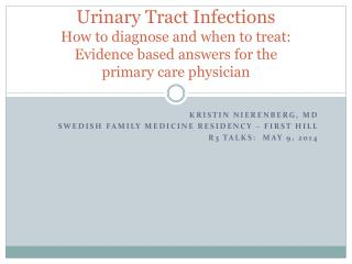 Kristin Nierenberg, MD Swedish Family Medicine Residency – First Hill R3 talks:  May 9, 2014