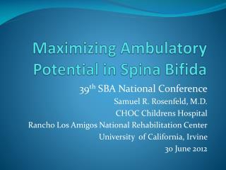 Maximizing Ambulatory Potential in  Spina  Bifida