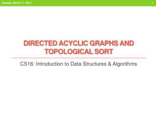 Directed Acyclic Graphs and Topological Sort