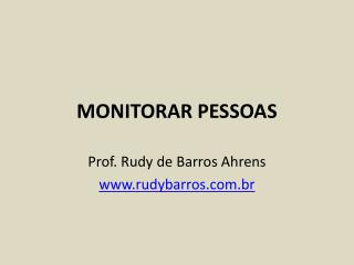 MONITORAR PESSOAS