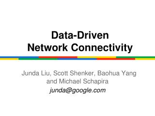 Data-Driven Network Connectivity