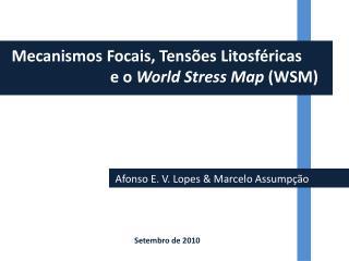 Para que serve o conhecimento das tensões litosféricas?