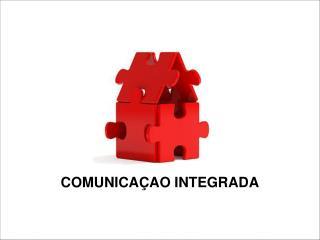 COMUNICA  O INTEGRADA