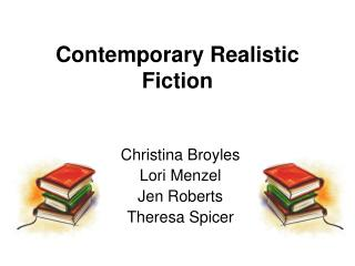Contemporary Realistic Fiction