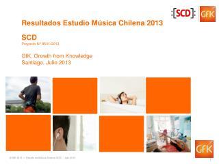 Resultados Estudio M�sica Chilena 2013
