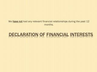 Declaration of Financial Interests