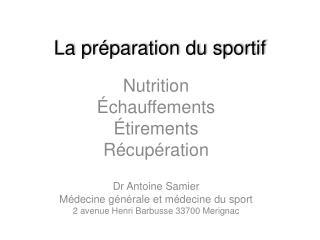 La préparation du sportif