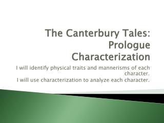The Canterbury Tales: Prologue Characterization