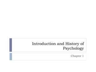 Introduction and History of Psychology