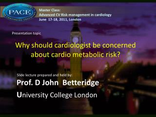 Why should cardiologist be concerned about cardio metabolic risk?