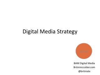 Digital Media Strategy
