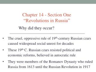 Chapter 14 - Section One �Revolutions in Russia�
