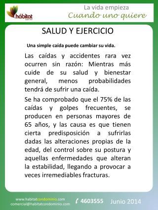 SALUD Y EJERCICIO  Una  simple caída puede cambiar su vida.