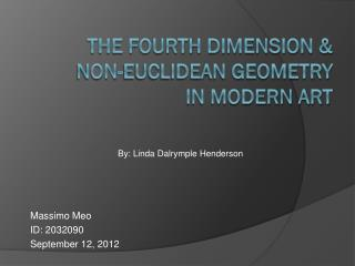 The Fourth Dimension &  Non-Euclidean Geometry  in Modern Art