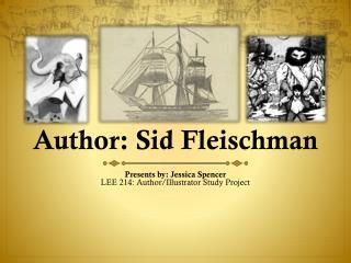 Author: Sid Fleischman