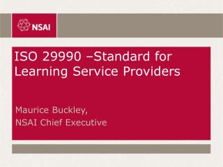ISO 29990  Standard for Learning Service Providers