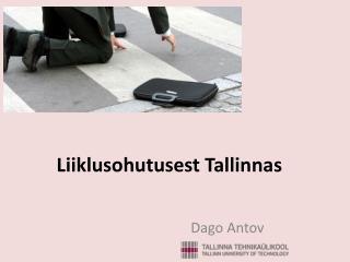 Liiklusohutusest Tallinnas