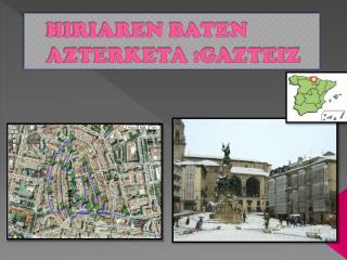 HIRIAREN BATEN AZTERKETA :GAZTEIZ