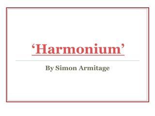 'Harmonium'