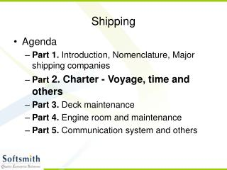 Shipping Presentation - Part 2