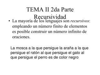 TEMA II 2da Parte Recursividad
