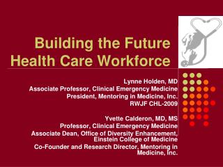 Building the Future Health Care Workforce