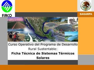 Curso Operativo del Programa de Desarrollo Rural Sustentable: