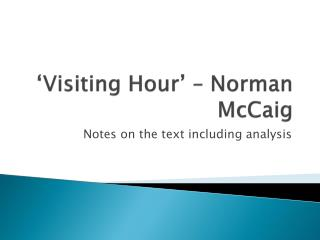'Visiting Hour' – Norman  McCaig