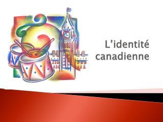 L'identité canadienne
