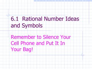 6.1  Rational Number Ideas and Symbols