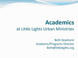 Agenda LLUM Vision & Academics    Achievement Gap & DC Education