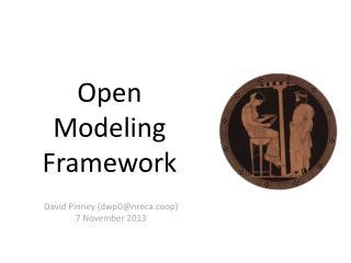 Open Modeling Framework