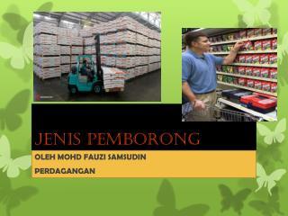 JENIS PEMBORONG