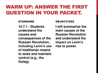 Warm up: Answer the first question in your packet.