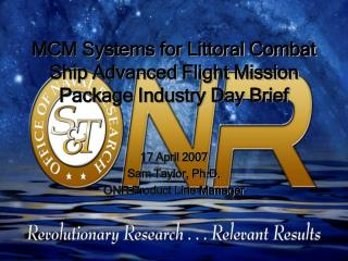 MCM Systems for Littoral Combat Ship Advanced Flight Mission ...