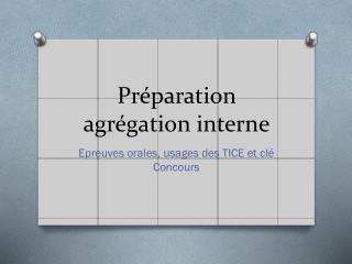 Préparation agrégation interne