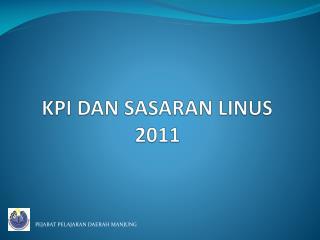 KPI DAN SASARAN LINUS 2011