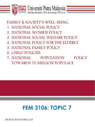 FEM 3106: TOPIC 7