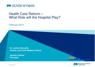 Health Care Reform –  What Role will the Hospital Play?