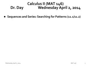 Calculus II (MAT 146) Dr. Day		Wednesday April 2, 2014