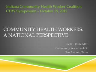 Community Health Workers:  a  National Perspective