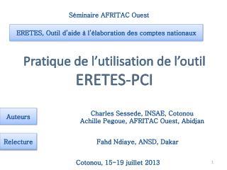 Pratique de l'utilisation de l'outil  ERETES-PCI