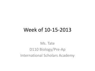 Week of 10-15-2013