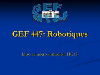 GEF 447: Robotiques